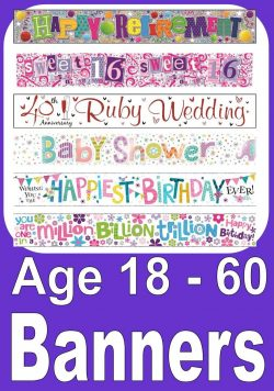 Banners For Birthday Ages 18 - 60
