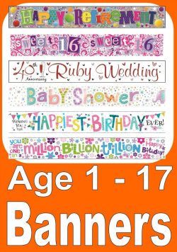 Banners For Birthday Ages 1 - 17