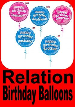 Relations Happy Birthday Foil Balloons