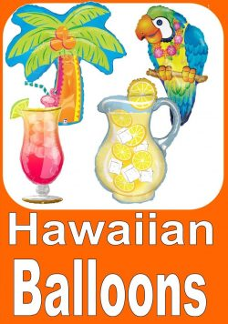 Hawaiian Themed Balloons