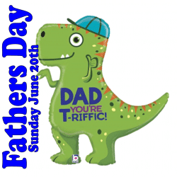 Dad You're T-Riffic Foil Dinosaur Balloon